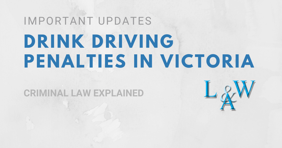 Important Updates Drink Driving Penalties Victoria