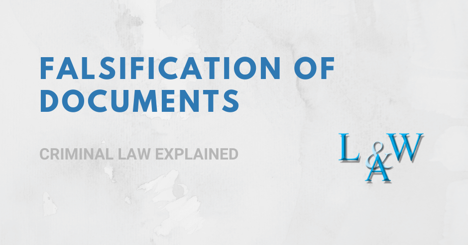 Falsification of Documents and the Law
