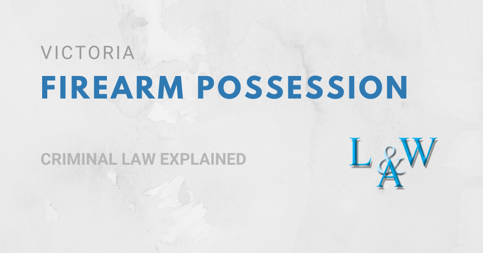 Firearm Possession in Victoria